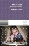 Masal Atlası & Masal Kültürü Yazıları