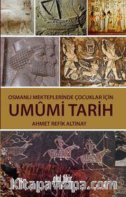 Osmanlı Mekteplerinde Çocuklar İçin Umumi Tarih