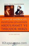 Filistin'in Gölgesinde Abdulhamit ve Theodor Herzl
