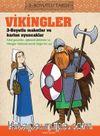 Vikingler 3 Boyutlu Tarih