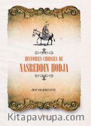 Hıstoıres Choısıes de Nasreddin Hodja (Fransızca Seçme Hikayeler Nasreddin Hoca)