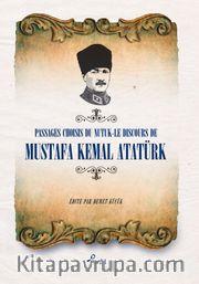 Passages Choısıs de du Nutuk -Le Dıscours de Mustafa Kemal Atatürk  (Fransızca Seçme Hikayeler Nutuk)