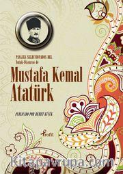Pasajes Seleccoınoados del Nutuk Discurso de Mustafa Kemal Atatürk (İspanyolca Nutuk