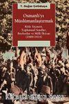 Osmanlı'yı Müslümanlaştırmak & Kitle Siyaseti, Toplumsal Sınıflar, Boykotlar ve Milli İktisat (1909-1914)