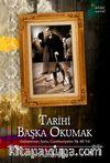 Tarihi Başka Okumak & Osmanlı'nın Sonu Cumhuriyet'in İlk 40 Yılı