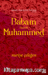 Babam Hazreti Muhammed (a.s.m.)