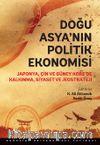 Doğu Asya'nın Politik Ekonomisi & Japonya, Çin ve Güney Kore'de Kalkınma, Siyaset ve Jeostrateji