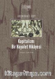 Kapitalizm: Bir Hayalet Hikayesi