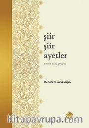 Şiir Şiir Ayetler <br /> Amme Cüzü Çevirisi