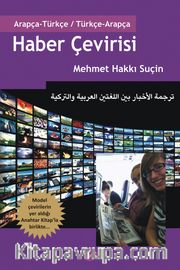 Haber Çevirisi / Arapça-Türkçe Türkçe-Arapça Anahtar Kitap