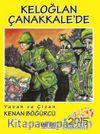Keloğlan Çanakkale'de