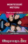 Montessori Metodu & Özgür Çocuklar İçin Eğitim