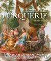 Turquerie – 18.Yüzyılda Avrupa'da Türk Modası