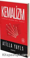 Kemalizm : Liberal Açıdan Bir Tahlil