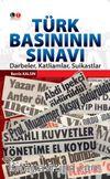 Türk Basınının Sınavı