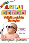 Akıllı Bebek Yetiştirmek İçin Deneyler (0'dan 24 Aya Kadar)