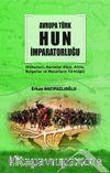 Avrupa Türk  Hun İmparatorluğu