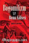 Bogomilizm ve Bosna Kilisesi