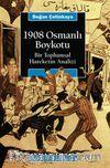 1908 Osmanlı Boykotu / Bir Toplumsal Hareketin Analizi