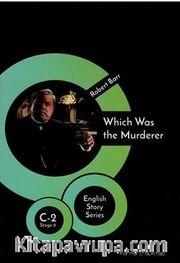 Which Was The Murderer