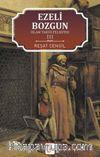 İslam Tarihi Felsefesi 3 / Ezeli Bozgun