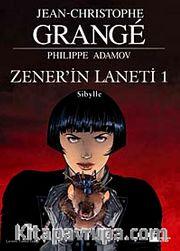 Zener'in Laneti 1 / Sibylle