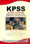 KPSS Ekonomik Seri Gelişim ve Öğrenme/Öğretmen Adayları İçin