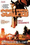 Scalped 4 - Deli Cesareti