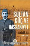 Sultan, Güç ve Hassasiyet