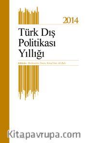 Türk Dış Politikası Yıllığı 2014