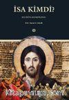 İsa Kimdi? & Kudüs Komplosu
