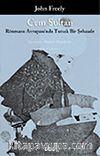 Cem Sultan-Rönesans Avrupası'nda Tutsak Bir Şehzade