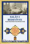 Salat-ı Bedeviyye & Seyyid Ahmed Bedevi Hazretlerinin Evradı