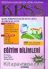 KPSS Öğretmen Adayları İçin / Eğitim Bilimleri / 2006 Sistemine Göre Hazırlanmıştır