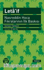 Leta'if <br /> Nasreddin Hoca Fıkralarının İlk Baskısı