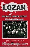 Lozan & Masada Neler Oldu ?