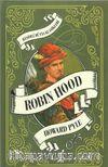 Robin Hood / Resimli Dünya Klasikleri