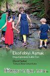 Ekofobiyi Aşmak