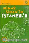 Mimar Sinan'ın İstanbulu