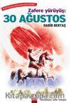 Zafere Yürüyüş: 30 Ağustos
