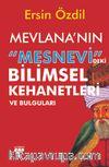 Mevlana'nın Mesnevi'deki Bilimsel Kehanetleri ve Bulguları