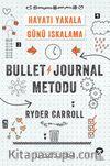 Bullet Journal Metodu & Hayatı Yakala Günü Iskalama
