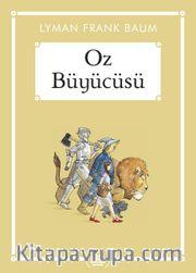 Oz Büyücüsü (Gökkuşağı Cep Kitap)