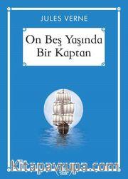 On Beş Yaşında Bir Kaptan (Gökkuşağı Cep Kitap)