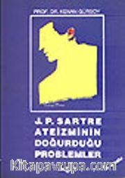 J.P. Sartre Ateizmin Problemleri