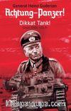 Achtung-Panzer! / Dikkat Tank!