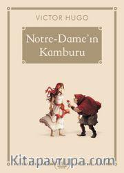 Notre-Dame'ın Kamburu (Gökkuşağı Cep Kitap Dizisi)