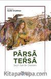 Parsa ve Tersa & Şeyh San'an Destanı