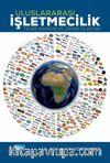Uluslararası İşletmecilik & Teori, Kavram ve Örnek Olaylar