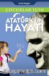 Çocuklar İçin Atatürk'ün Hayatı